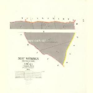 Neu Würben (Wrbni Nowe) - m2068-1-002 - Kaiserpflichtexemplar der Landkarten des stabilen Katasters