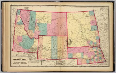 Nebraska, and the territories of Dakota, Idaho, Montana and Wyoming.