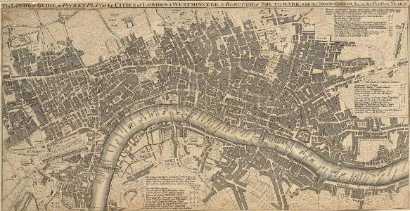 The LONDON GUIDE, or A POCKET PLAN of the CITIES OF LONDON & WESTMINSTER and BOROUGH of SOUTHWARK with the BEW BUILDINGS, &C to the present year 1767.