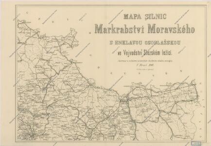 Mapa silnic Markrabství Moravského s enklávou Osoblažskou ve Vejvodství Slezském