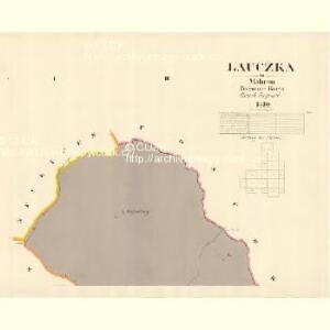 Laucžka - m1610-1-001 - Kaiserpflichtexemplar der Landkarten des stabilen Katasters