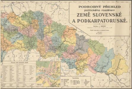 Podrobný přehled politického rozdělení země Slovenské a Podkarpatoruské