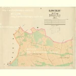 Lischau - c4150-1-001 - Kaiserpflichtexemplar der Landkarten des stabilen Katasters