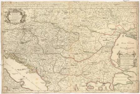 Le royaume de Hongrie et les estats qui en ont esté sujets, et qui font presentement la partie septentrionale de la Turquie en Europe