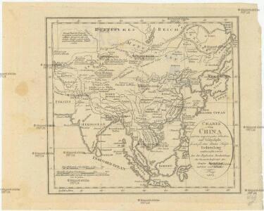 Charte von China und den angränzenden Ländern, und Völkerschaften so wie dem letzten Kaiser Tschien-Long unterworfen waren