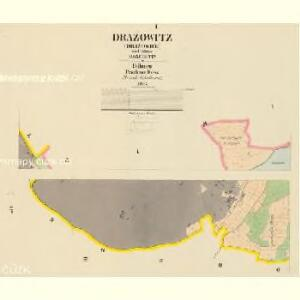 Dražowitz (Dražowice) - c1525-1-001 - Kaiserpflichtexemplar der Landkarten des stabilen Katasters