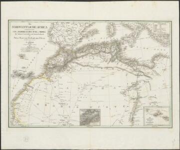Das Nordwestliche Africa enthaltend die Staaten Fez und Marokko, Algier, Tunis und Tripoli, die Sahara, Canarischen und Azorischen Inseln oder Atlas-Land und Tiefland von Africa