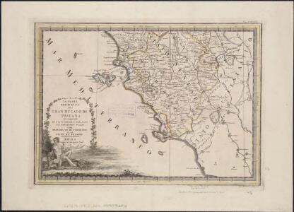 La Parte meridionale del gran ducato di Toscana, che comprende lo stato Senese e porzione del territorio Pisano col principato di Piombino e lo stato de' Presidj